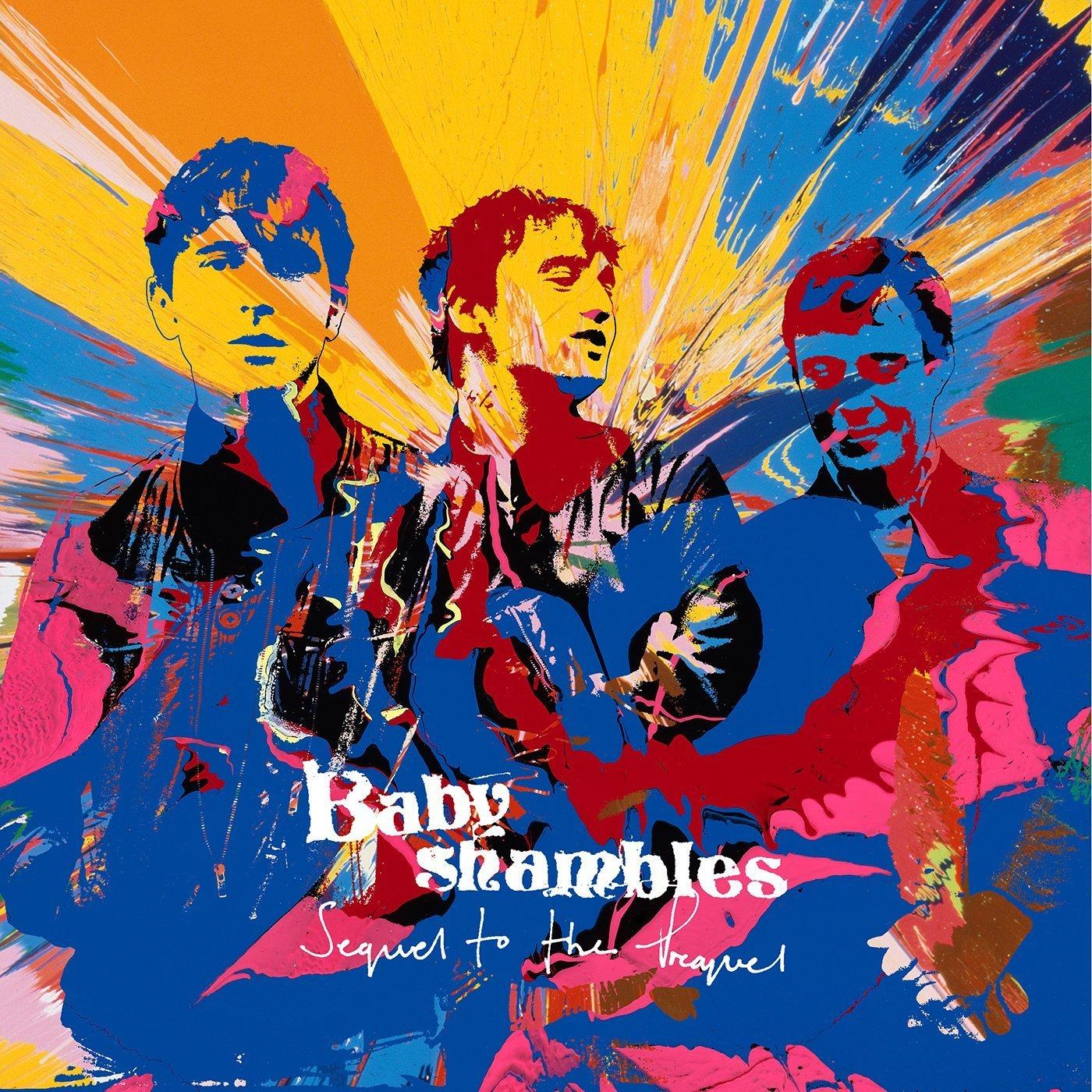 Babyshambles Sequel to the Prequel