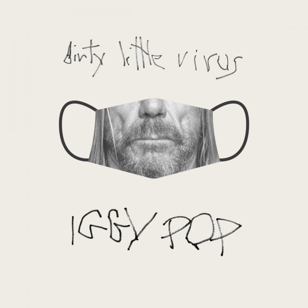 Iggy Pop Dirty Little Virus