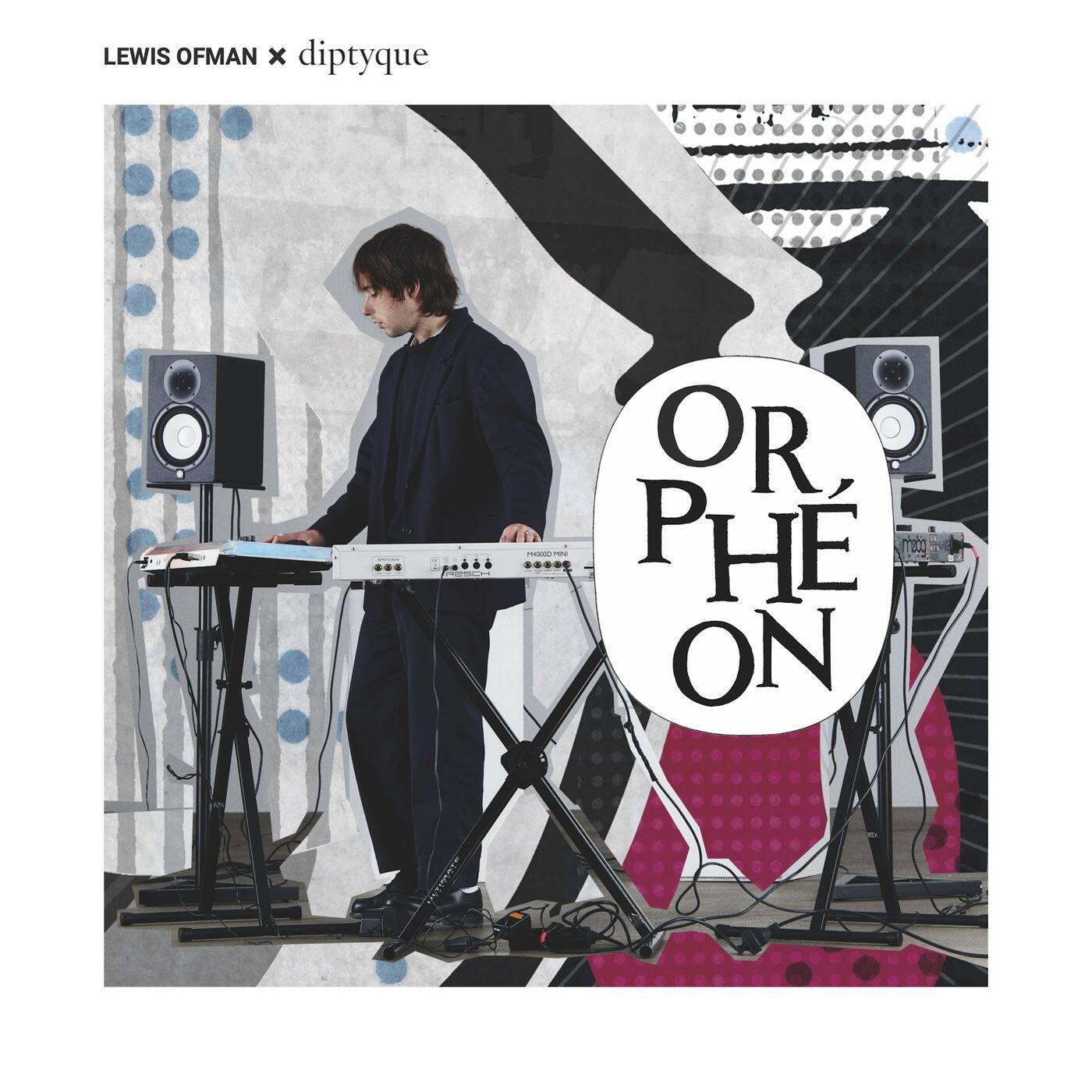 Lewis Ofman Orphéon