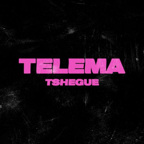 Tshegue Telema