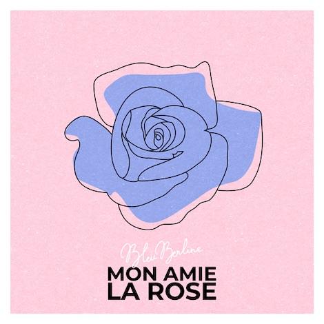 Bleu Berline Mon Amie la Rose